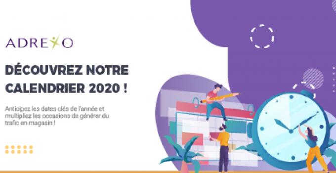 Calendrier des temps forts 2020 :  Découvrez les événements de l'année et anticipez vos actions de communication !