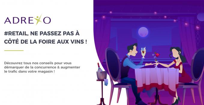 #RETAIL : Ne passez pas à côté de la Foire aux vins !