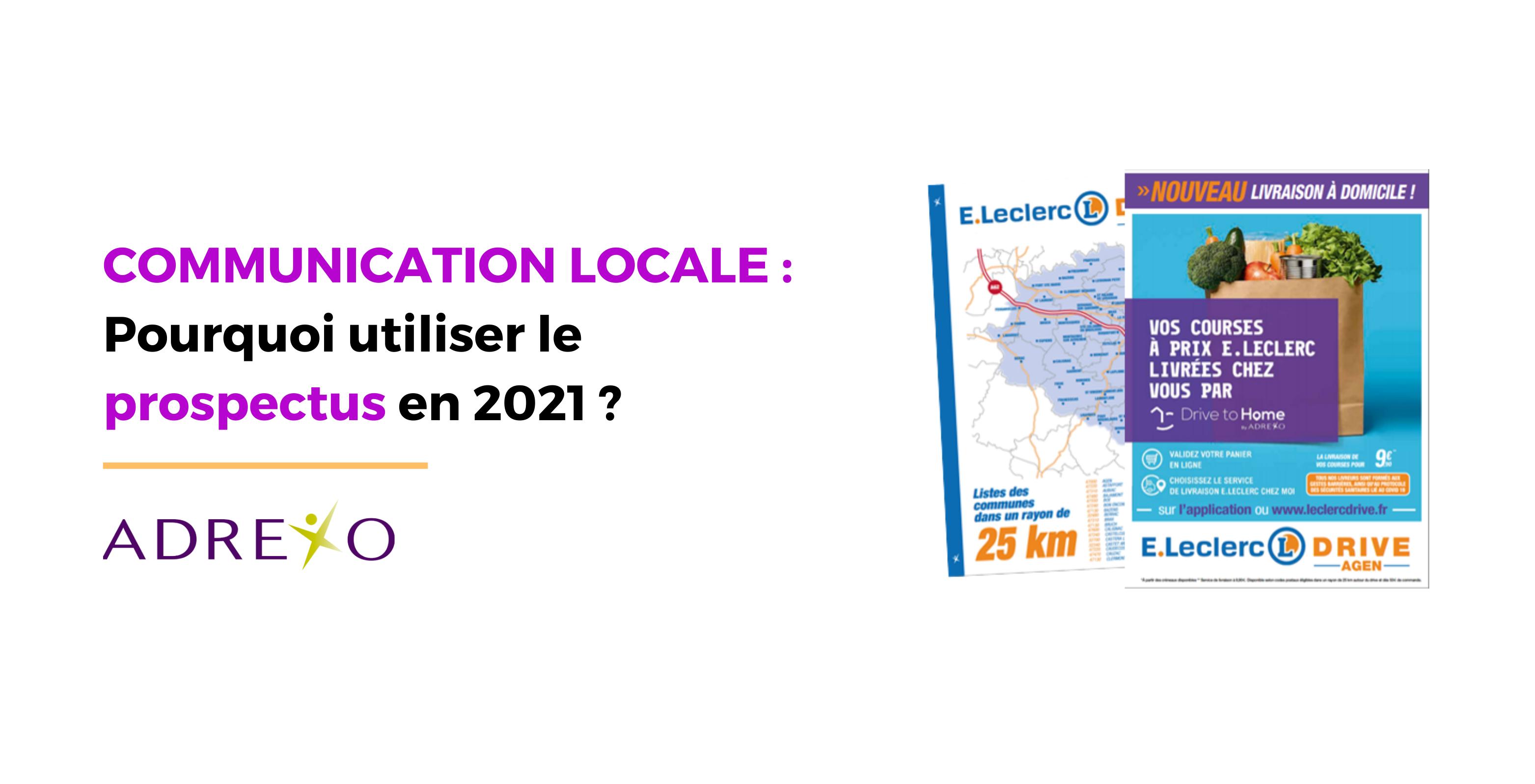 Communication locale : Pourquoi utiliser le prospectus en 2021 ?